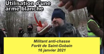 Militant anti-chasse armé d'un poing américain, Forêt de Saint-Gobain 16 janvier 2021